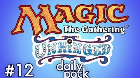 Unhinged (MtG 12)