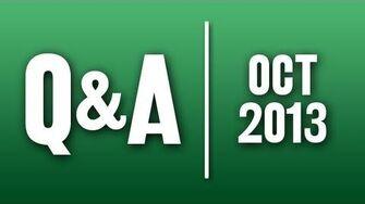 StephenVlog Q&A - October 2013