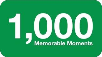 1,000 MEMORABLE MOMENTS