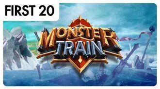 Monster Train - First20