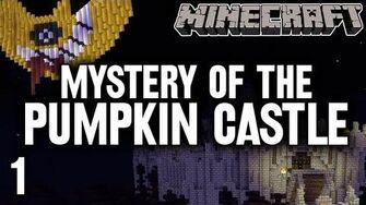 Stephen & Mal Mystery of the Pumpkin Castle 1