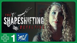 We're Gonna Solve a MYSTERY! The Shapeshifting Detective 1