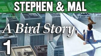 "A Bird Story 1 - ""Paper Planes"""