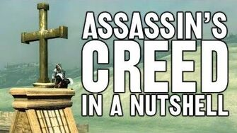 Assassin's Creed in a Nutshell