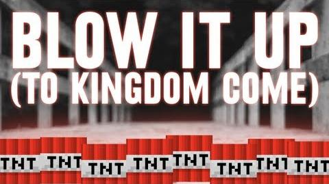Blow It Up (To Kingdom Come)