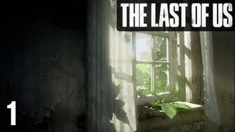 Stephen Plays The Last of Us 1
