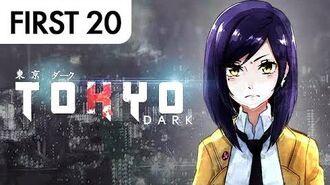 Tokyo Dark - First20