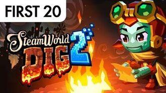 SteamWorld Dig 2 • First20