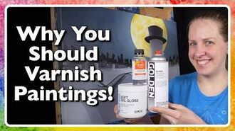 Why You Should Varnish Paintings