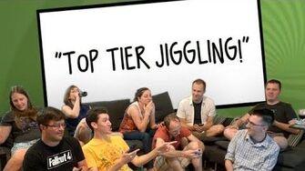 Top Tier Jiggling!