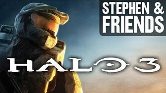 Stephen & Friends Halo 3 (Part 1)