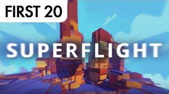 Superflight • First20