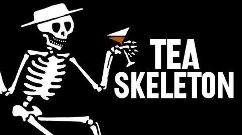 Tea Skeleton