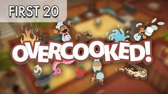 Overcooked - First20 (w Mal)