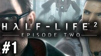 Stephen Plays Half-Life 2 Episode Two 1