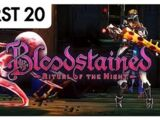 Bloodstained: Ritual of the Night - First20