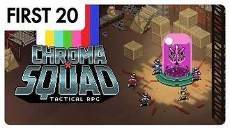 Chroma Squad First20