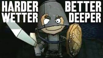 Harder, Better, Wetter, Deeper