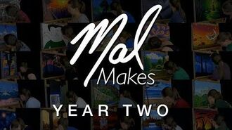 MalMakes- YEAR TWO