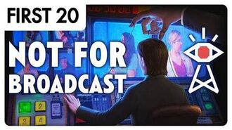 Not For Broadcast - First20