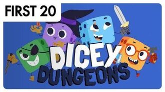 Dicey Dungeons First20