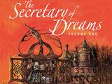 The Secretary of Dreams, Volume 1