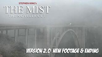 'The Mist - The Novella Cut' - V2 (New Ending)