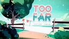 Too Far 16-10-2015