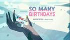 So Many Birthdays