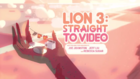 Lion 3 Straight to Video