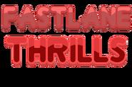 Fastlane Thrills