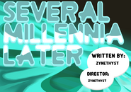 Several Millenia Later Title Card