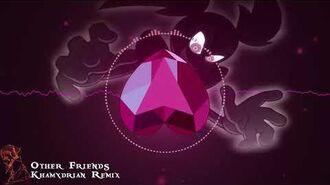 【Khamydrian】Other Friends Remix【Steven Universe】-0