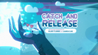 Catch and Release 000