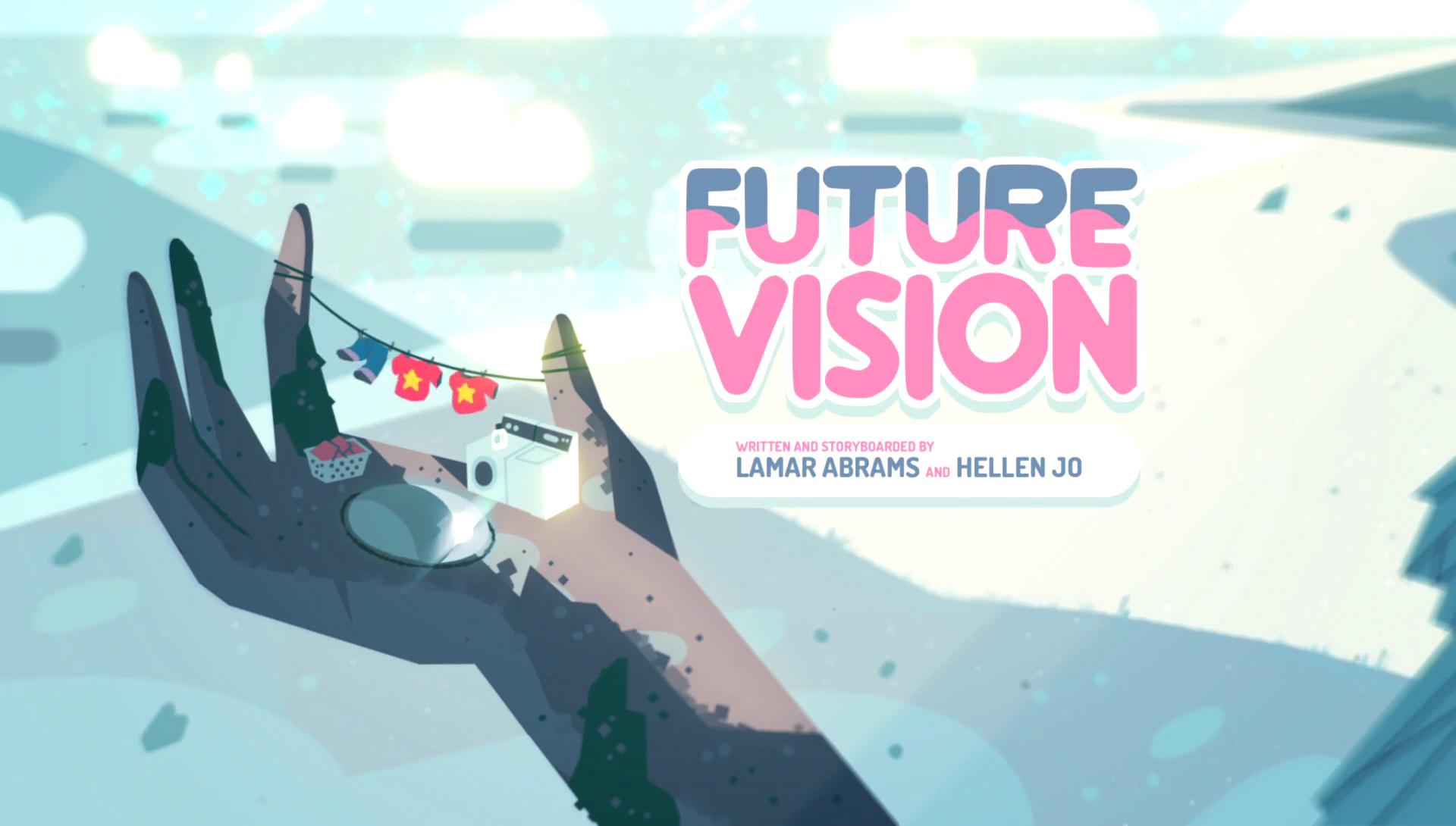 Future Vision | Steven Universe Wiki | FANDOM powered by Wikia