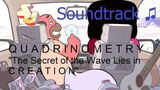 Steven Universe Soundtrack ♫ - Quadrinometry - The Secret of the Wave Lies in Creation
