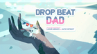 Drop Beat Dad 000