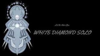 Let Us Adore You Reprise WHITE Diamond Solo (SU Movie)