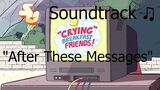 Steven Universe Soundtrack ♫ - After These Messages