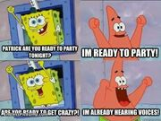 Patrick are you ready to party