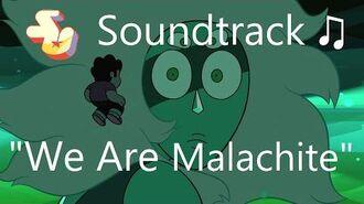 Steven Universe Soundtrack ♫ - We Are Malachite