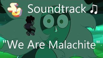 Steven Universe Soundtrack ♫ - We Are Malachite