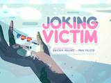 Joking Victim