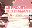 Le projet des Diamants