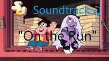 Steven Universe Soundtrack ♫ - On the Run Raw Audio