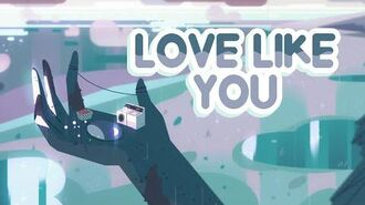 Steven Universe Ending Theme - Full Edit (COMPLETE August 2016) - Love Like You Love Me Like You