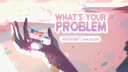 What's Your Problem 000