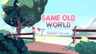 Same Old World 000