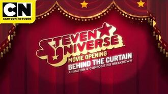 Behind the Curtain Steven Universe the Movie Cartoon Network