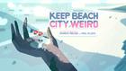 Keep Beach City Weird 000